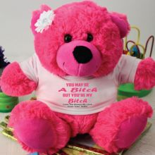 You're A .... Valentines Bear - Hot Pink