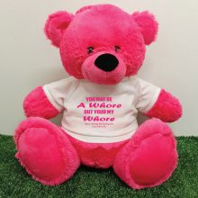 Valentines Bear You may Be A - 40cm Hot Pink