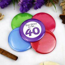 40th Birthday Party Badge