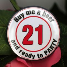 21st Birthday Party Badge - Buy Me a Beer