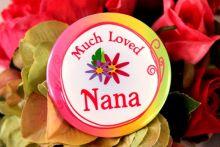 Much Loved Nana Badge