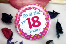 18th Birthday Party Badge - Spoil Me