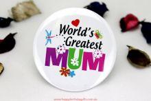 Worlds greatest Mum Badge -5cm