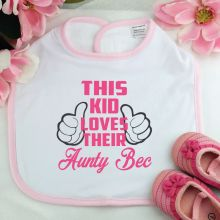 This Kid Loves Their Aunty Baby Girl Bib - Pink