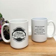 18 and Still Fabulous Birthday Personalised Coffee Mug 15oz