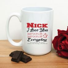 Love You More Each Day Novelty Coffee Mug (M)