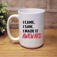I Made It Awkward 15oz Personalised Coffee Mug