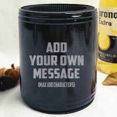 Custom Engraved Black Can Cooler Stubby Holder - Your Design