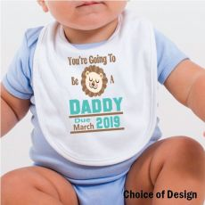 You're going to be a Daddy Baby Bib