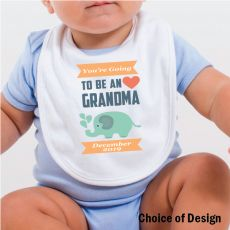 You're going to be a Grandma Baby Bib