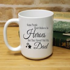 Dad My Hero 15oz Coffee Mug