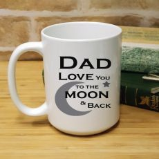 Dad Personalised Coffee Mug 15oz  - Moon & Back