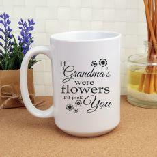 If Grandmas Were Flowers  Personalised Coffee Mug 15oz