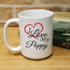 I Love My Poppy 15oz Personalised Coffee Mug