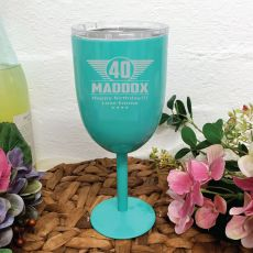 40th Birthday Teal Stainless Wine Goblet (M)