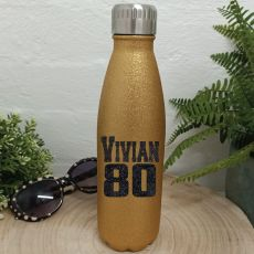 Personalised 80th Gold Glitter Drink Bottle