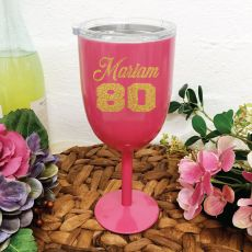 80th Birthday Wine Glass Pink Stainless Steel