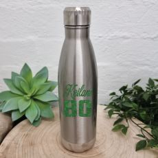 80th Birthday Silver Stainless Steel Drink Bottle