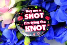 Buy Me a Shot Hens Night Badge