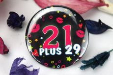 21 Plus29 Party Badge