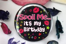 Spoil Me - Its My Birthday Badge