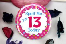 13th Birthday Party Badge - Spoil Me