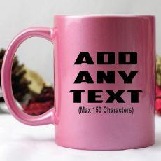 Custom Pink Coffee Mug - Your Design