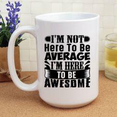 Novelty Personalised Coffee Mug 15oz - Awesome