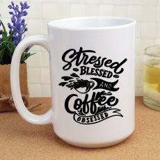 Novelty Personalised Coffee Mug 15oz -Stressed & Blessed