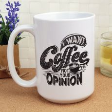 Novelty Personalised Coffee Mug 15oz - Want Coffee