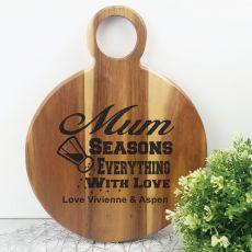 Seasons Everything With Love Acacia Board - Mum