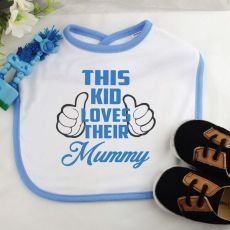 This Kid Loves Their Mum Baby Boy Bib - Blue