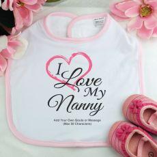 Personalised I Love My Nana Baby Girl Bib - Pink