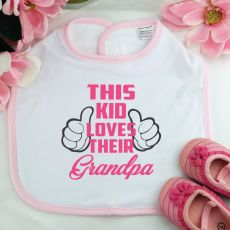 This Kid Loves Their Grandpa Baby Girl Bib - Pink
