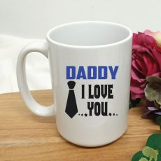 Dad I Love You Personalised Coffee Mug 15oz