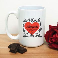 My Favourite Thing To Do Valentines Coffee Mug