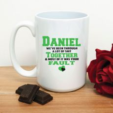 Its Your Fault Novelty Coffee Mug