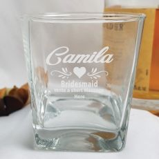 Bridesmaid  Engraved Scotch Glass Personalised Message