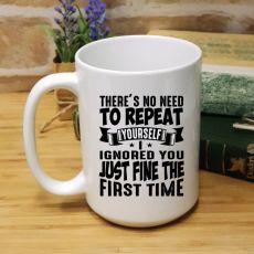 Novelty Personalised Coffee Mug 15oz - Ignoring You